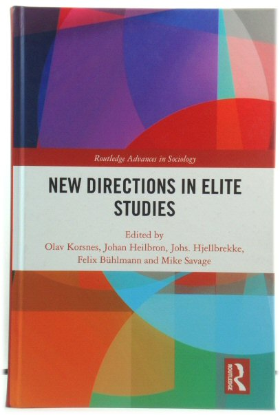 Image for New Directions in Elite Studies (Routledge Advances in Sociology)