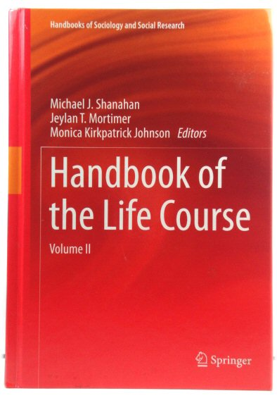 Image for Handbook of the Life Course: Volume II: 2 (Handbooks of Sociology and Social Research)