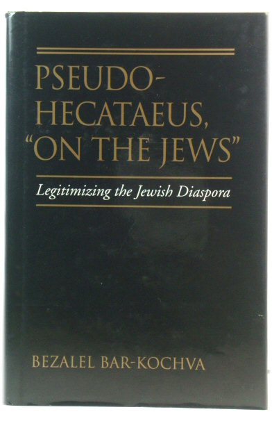 Image for Pseudo-Hecataeus, 'On the Jews': Legitimizing the Jewish Diaspora