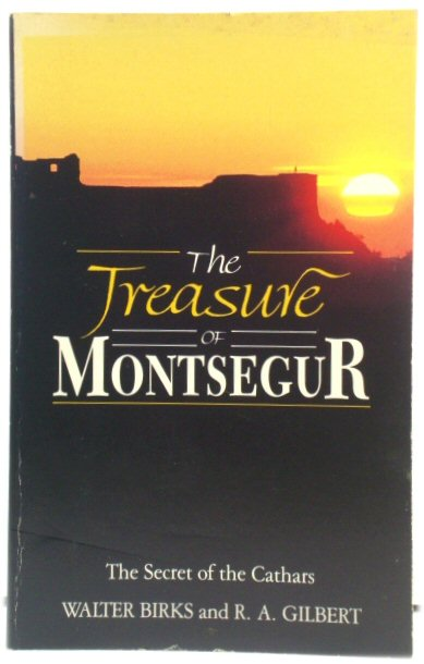 Image for The Treasure of Montsegur: The Secret of the Cathars