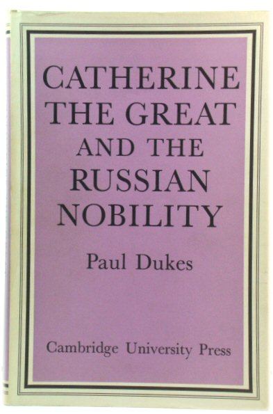 Image for Catherine the Great and the Russian Nobility
