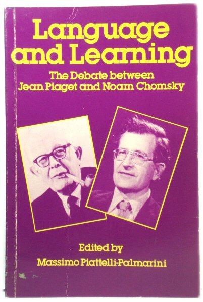 Image for Language and Learning: The Debate Between Jean Piaget and Noam Chomsky