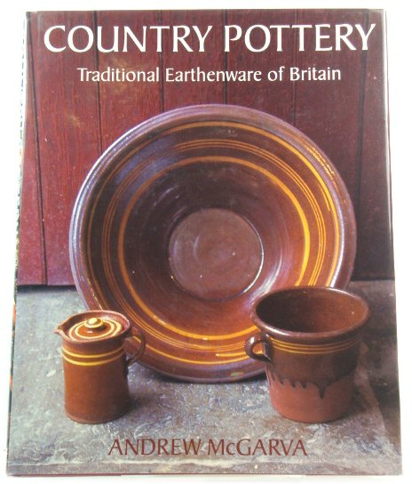 Image for Country Pottery: Traditional Earthenware of Britain