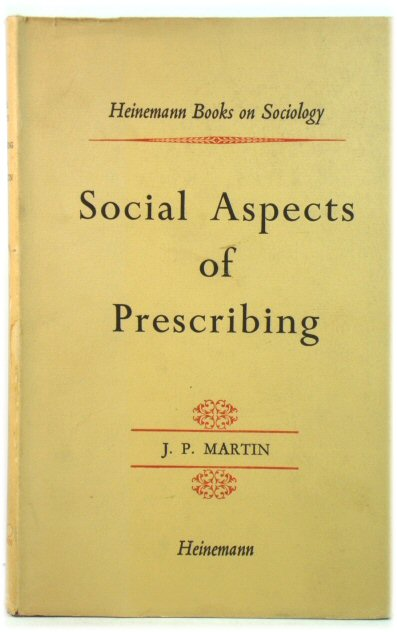 Image for Social Aspects of Prescribing (Heinemann Books on Sociology)