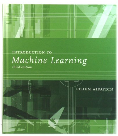 Image for Introduction to Machine Learning (Adaptive Computation and Machine Learning)