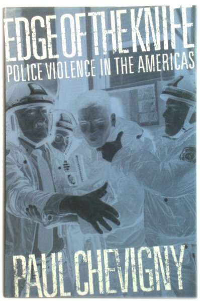 Image for Edge of the Knife: Police Violence in the Americas