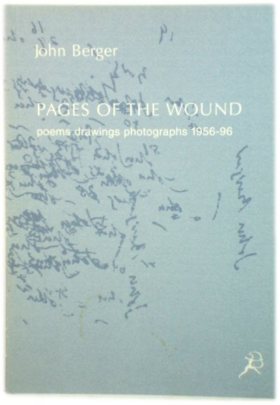 Image for Pages of the Wound: Poems, Drawings, Photographs 1956-96