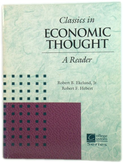 Image for Classics in Economic Thought: A Reader
