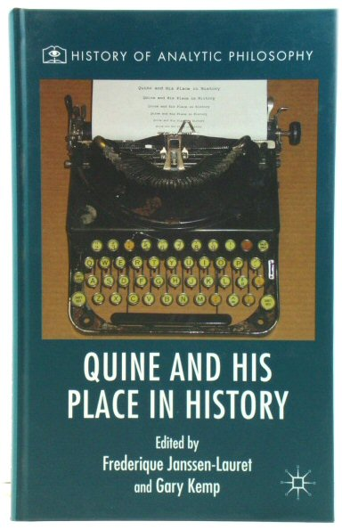Image for Quine and His Place in History (History of Analytic Philosophy)