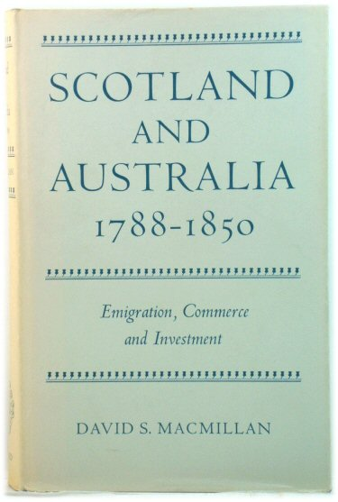 Image for Scotland and Australia, 1788-1850: Emigration, Commerce and Investment
