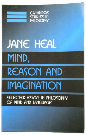 Image for Mind, Reason and Imagination: Selected Essays in Phoilosophy of Mind and Language