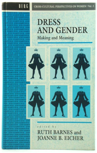 Image for Dress and Gender: Making and Meaning in Cultural Contexts