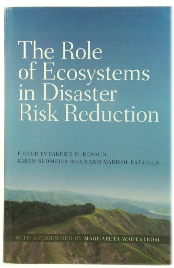 Image for The Role of Ecosystems in Disaster Risk Reduction