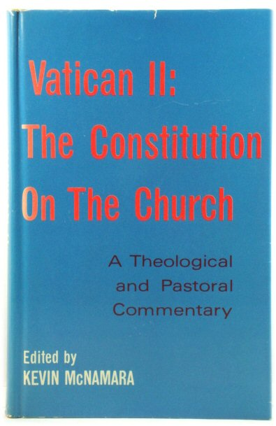 Image for Vatican II: The Constitution on the Church: A Theological and Pastoral Commentary
