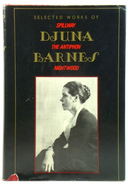 Image for Selected Works of Djuna Barnes: Spillway/The Antiphon/Nightwood