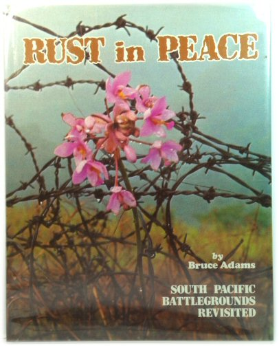 Image for Rust in Peace: South Pacific Battlegrounds Revisited