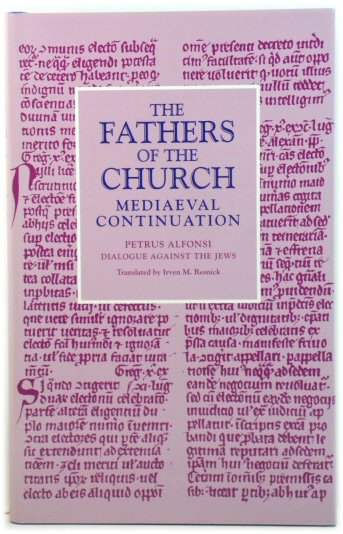 Image for Dialogue Against the Jews (The Fathers of the Church: Mediaeval Continuation)