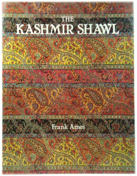 Image for The Kashmir Shawl and its Indo-French Influence
