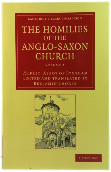 Image for The Homilies of the Anglo-Saxon Church: Volume 1 (Cambridge Library Collection)