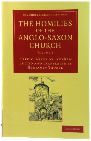 Image for The Homilies of the Anglo-Saxon Church: Volume 2 (Cambridge Library Collection)