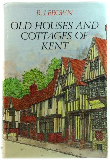 Image for Old Houses and Cottages of Kent