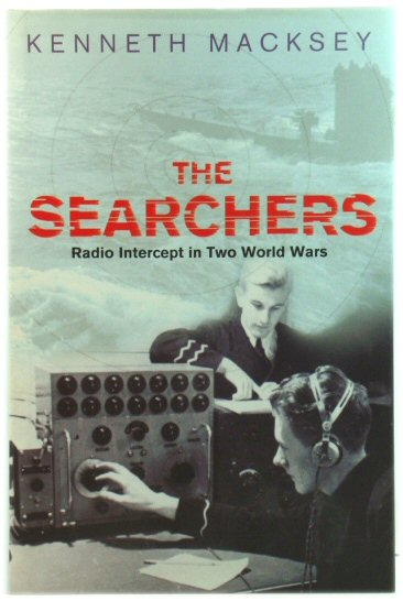 Image for The Searchers: How Radio Interception Changed the Course of Both World Wars