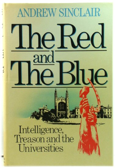 Image for The Red and The Blue: Intelligence, Treason and the Universities