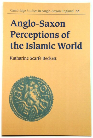 Image for Anglo-Saxon Perceptions of the Islamic World