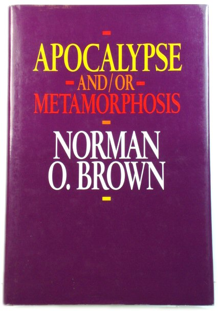 Image for Apocalypse and/or Metamorphosis