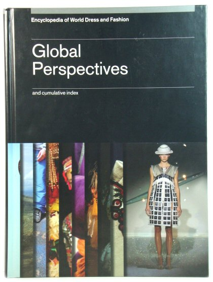 Image for Encyclopedia of World Dress and Fashion, Volume 10: Global Perspectives