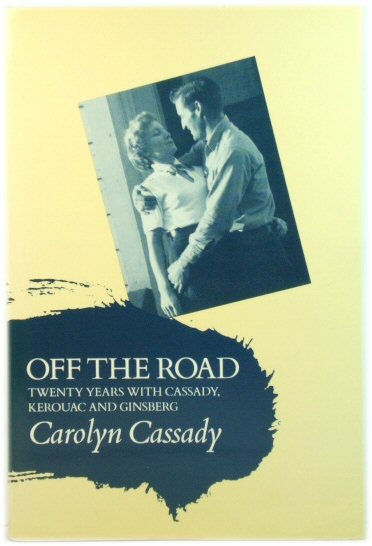 Image for Off the Road: Twenty Years with Cassady, Kerouac and Ginsberg