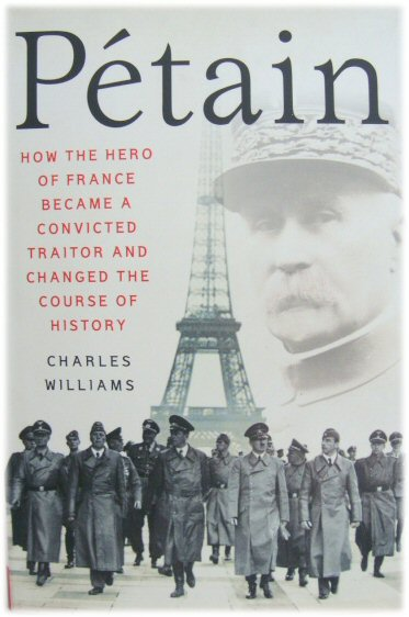 Image for PEtain: How the Hero of France Became a Convicted Traitor and Changed the Course of History