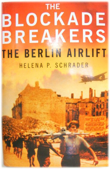 Image for The Blockade Breakers: The Berlin Airlift