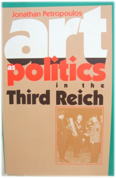 Image for Art as Politics in the Third Reich