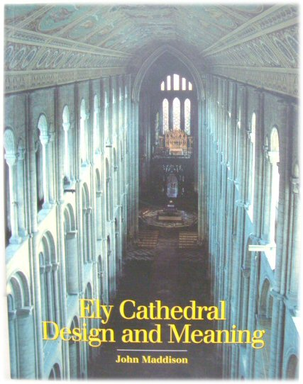 Image for Ely Cathedral: Design and Meaning