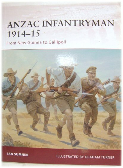 Image for Anzac Infantryman 1914-15: From New Guinea to Gallipoli