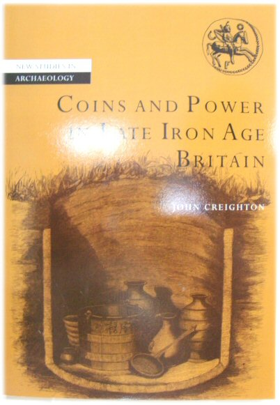 Image for Coins and Power in Late Iron Age Britain