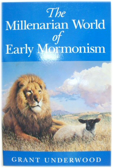 Image for The Millenarian World of Early Mormonism