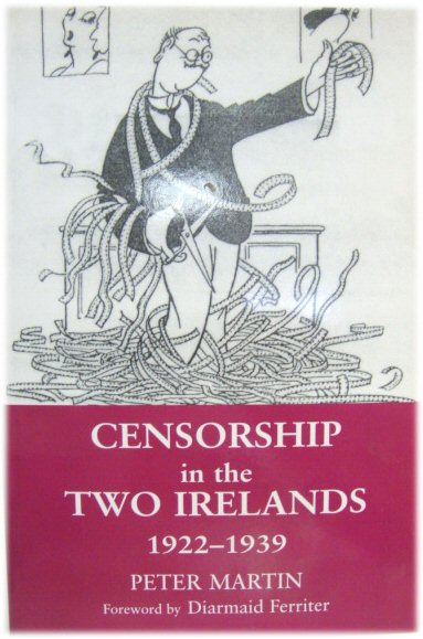 Image for Censorship In the Two Irelands: 1922-1939