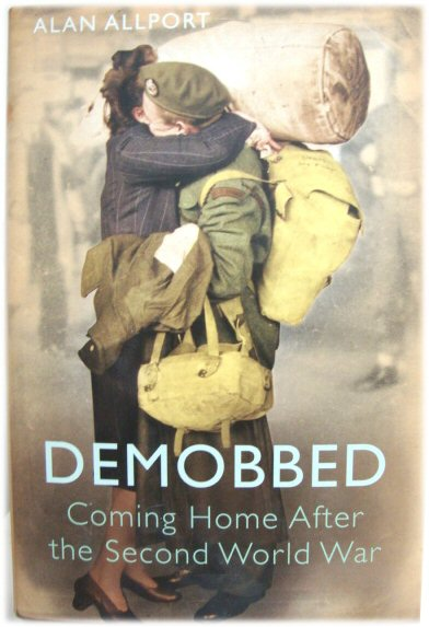 Image for Demobbed: Coming Home after the Second World War