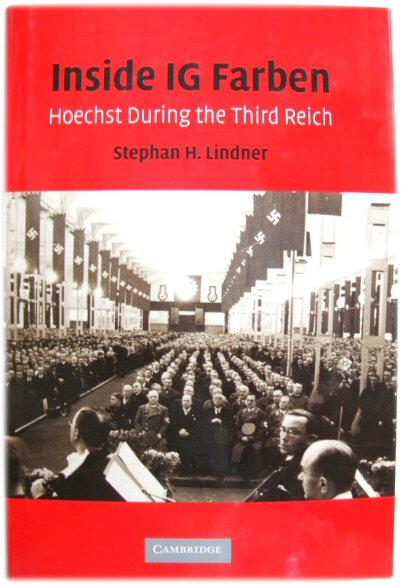 Image for Inside IG Farben: Hoechst during the Third Reich