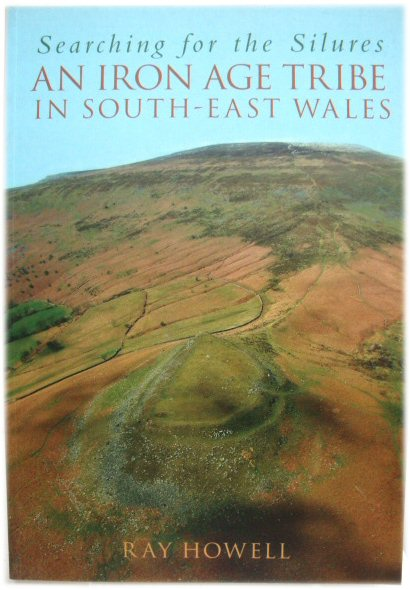 Image for Searching for the Silures: An Iron Age Tribe in South-East Wales