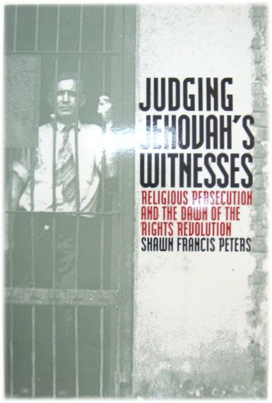 Image for Judging Jehovah's Witnesses: Religious Persecution and the Dawn of the Rights Revolution