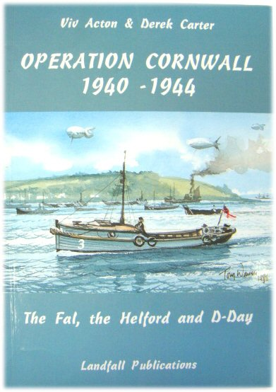 Image for Operation Cornwall, 1940-1944: The Fal, The Helford and D-Day