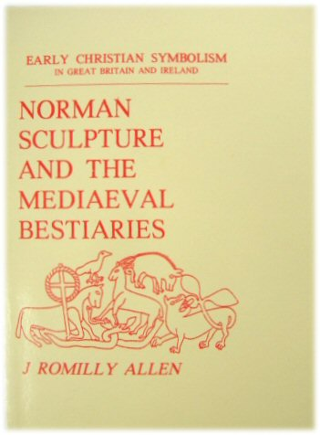 Image for Norman Sculpture and the Mediaeval Bestiaries