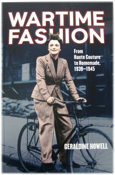 Image for Wartime Fashion: From Haute Couture to Homemade, 1939-1945