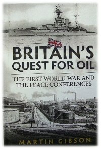 Image for Britain's Quest for Oil: The First World War and the Peace Conferences