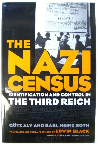 Image for The Nazi Census: Identification and Control in the Third Reich