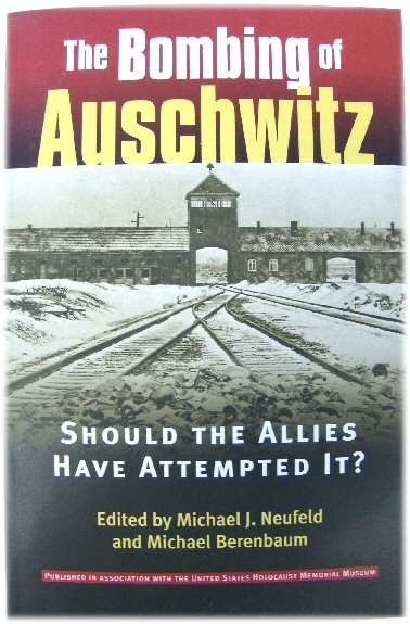 Image for The Bombing of Auschwitz: Should the Allies Have Attempted it?