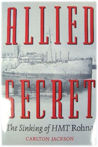 Image for Allied Secret: The Sinking of HMT Rohna